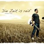 """Die CD """"Die Zeit is reif"""" ist ab sofort erhältlich!"""